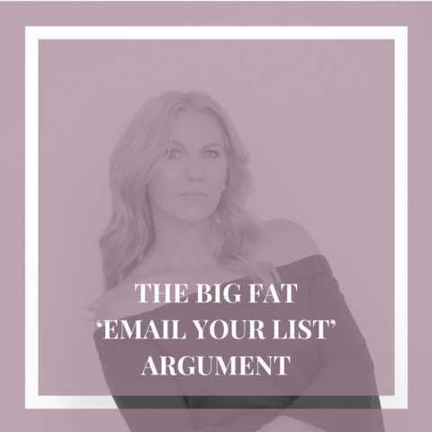 THE BIG FAT 'EMAIL YOUR LIST' ARGUMENT